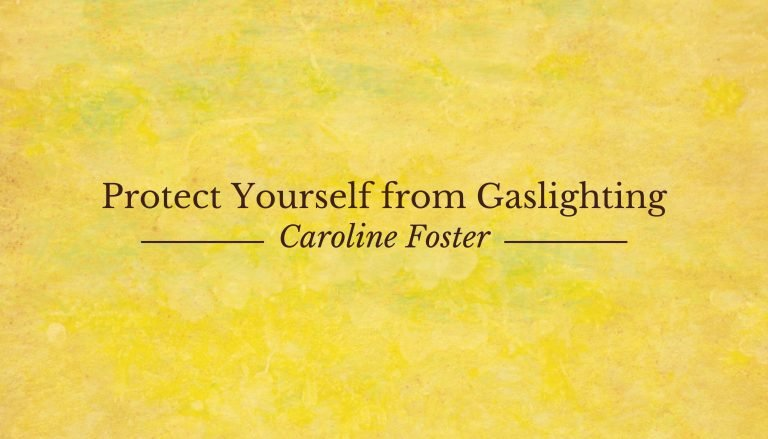 protect yourself from gaslighting narcissism